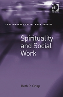 Spirituality and Social Work, Hardback Book