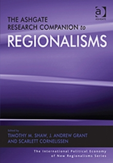 The Ashgate Research Companion to Regionalisms, Hardback Book