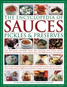 Encyclopedia of Sauces, Pickles and Preserves, Hardback Book