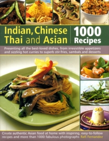 Indian, Chinese, Thai and Asian : 1000 Recipes, Hardback Book