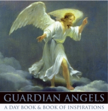 Guardian Angels : A Day Book and Book of Inspirations, Multiple copy pack Book