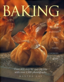 Baking : Breads, Muffins, Cakes, Pies, Tarts, Cookies and Bars, Over 400 Step-by-step Recipes, Hardback Book