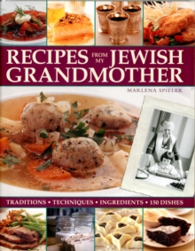 Recipes from My Jewish Grandmothers Kitchen, Hardback Book