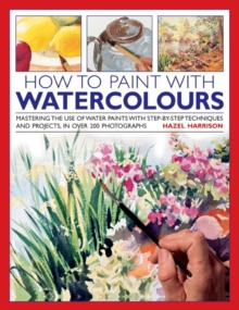 How To Paint With Watercolors, Hardback Book