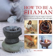 How to be a Shaman, Hardback Book