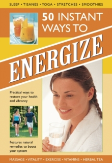 50 Instant Ways to Energize!, Hardback Book