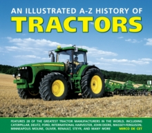 Illustrated A-Z History of Tractors, Hardback Book