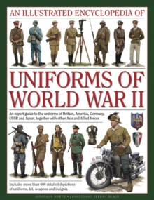 Illustrated Encyclopedia of Uniforms of World War II, Hardback Book
