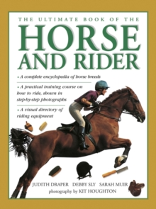 Ultimate Book of the Horse and Rider, Hardback Book