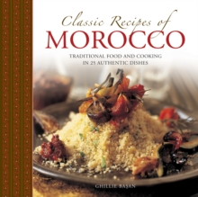 Classic Recipes of Morocco, Hardback Book