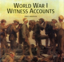 World War I Witness Accounts, Hardback Book