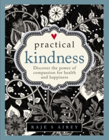 Practical Kindness, Hardback Book