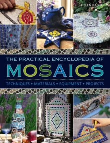 Practical Encyclopedia of Mosaics, Hardback Book