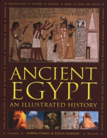 Ancient Egypt : An Illustrated History, Paperback Book