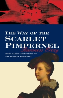 The Way of the Scarlet Pimpernel, Paperback Book