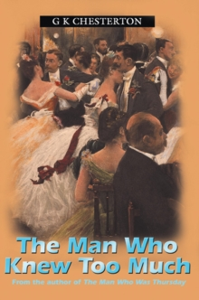 The Man Who Knew Too Much, Paperback / softback Book