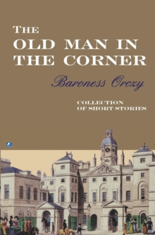 The Old Man in the Corner, Paperback Book