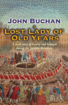 A Lost Lady Of Old Years, Paperback / softback Book