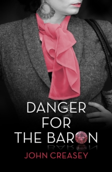 Danger for the Baron : (Writing as Anthony Morton), Paperback Book