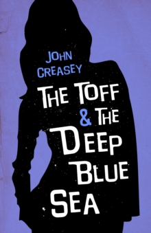 The Toff and the Deep Blue Sea, Paperback Book