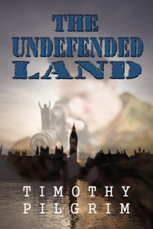 The Undefended Land, Paperback / softback Book