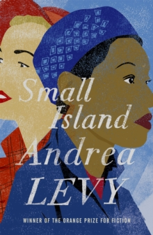 Small Island: Winner of the 'best of the best' Orange Prize, Paperback / softback Book