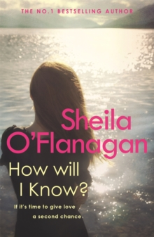 How Will I Know? : A life-affirming read of love, loss and letting go, Paperback Book
