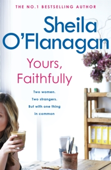 Yours, Faithfully : A page-turning and touching story by the #1 bestselling author, Paperback / softback Book