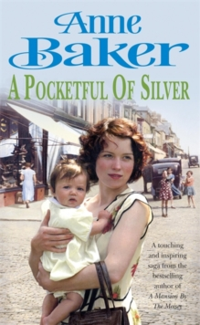 A Pocketful of Silver : Secrets of the past threaten a young woman's future happiness, Paperback / softback Book