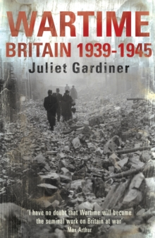 Wartime : Britain 1939-1945, Paperback Book