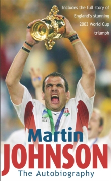Martin Johnson Autobiography, Paperback / softback Book