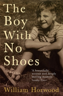 The Boy with No Shoes : A Memoir, Paperback Book