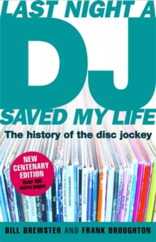 Last Night a DJ Saved My Life (updated) : The History of the Disc Jockey, Paperback / softback Book