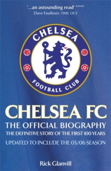 Chelsea Fc: the Official Biography, Paperback Book