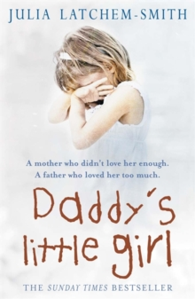 Daddy's Little Girl, Paperback / softback Book