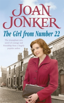 The Girl From Number 22 : A heart-warming saga of friendship, love and community, Paperback / softback Book