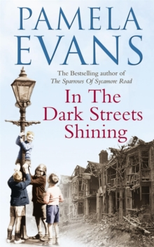 In The Dark Streets Shining : A touching wartime saga of hope and new beginnings, Paperback / softback Book