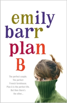 Plan B : A gripping and moving novel with shocking twists, Paperback / softback Book