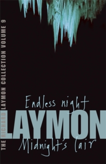 The Richard Laymon Collection Volume 9: Endless Night & Midnight's Lair, Paperback Book