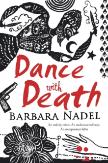 Dance with Death (Inspector Ikmen Mystery 8) : A gripping crime thriller set in a remote Turkish village, Paperback / softback Book