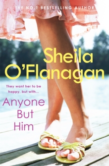 Anyone but Him : A touching story about love, heartache and family ties, Paperback Book