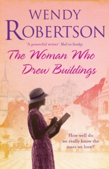 The Woman Who Drew Buildings : A moving saga of secrets, family and love, Paperback Book