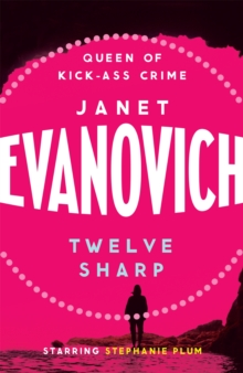 Twelve Sharp : A hilarious mystery full of temptation, suspense and chaos, Paperback Book