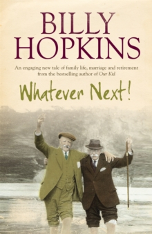 Whatever Next! (The Hopkins Family Saga, Book 7) : An engaging tale of family life, marriage and retirement, Paperback Book