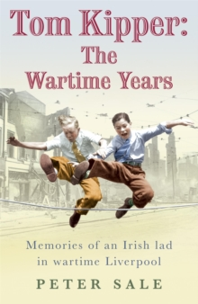 Tom Kipper : The Wartime Years, Paperback Book