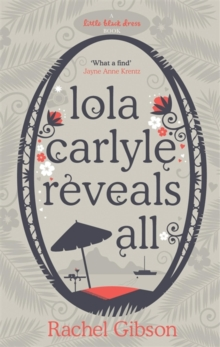 Lola Carlyle Reveals All, Paperback / softback Book