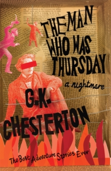 The Man Who Was Thursday: A Nightmare, Paperback Book