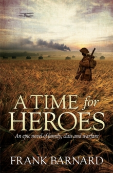 A Time for Heroes, Paperback Book