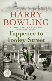 Tuppence to Tooley Street : Nothing can stay the same forever..., Paperback Book