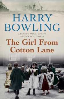 The Girl from Cotton Lane : A gripping 1920s saga of life in the East End (Tanner Trilogy Book 2), Paperback Book